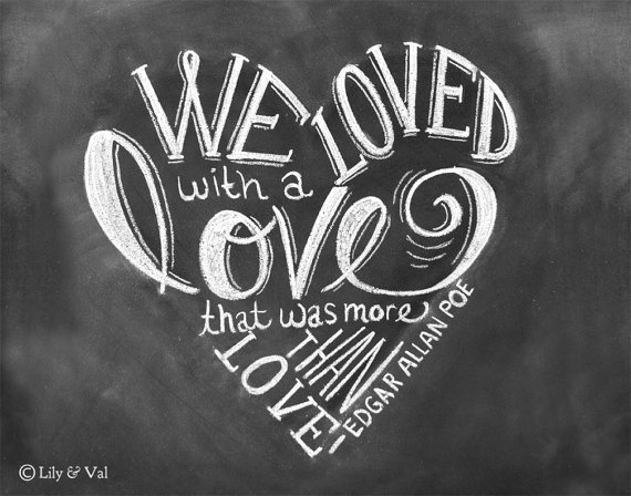 Edgar Allan Poe Love Quotes Glamorous As Seen On Huffington Post  Wedding Print  Love Quote