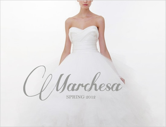Wedding - Marchesas Pring 2012 Bridal
